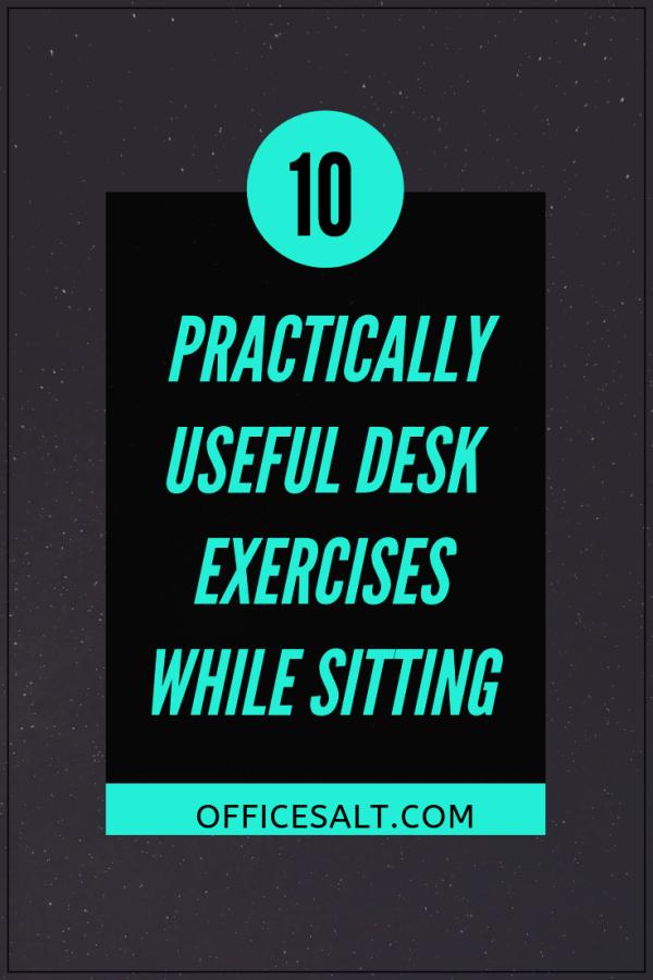 10-Practically-Useful-Desk-Exercises-While-Sitting